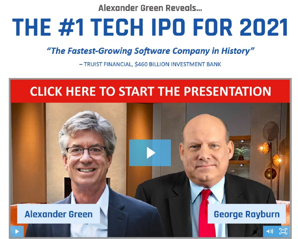 Alexander Green #1 Tech IPO for 2021: Insider Alert 50% OFF Discount Offer