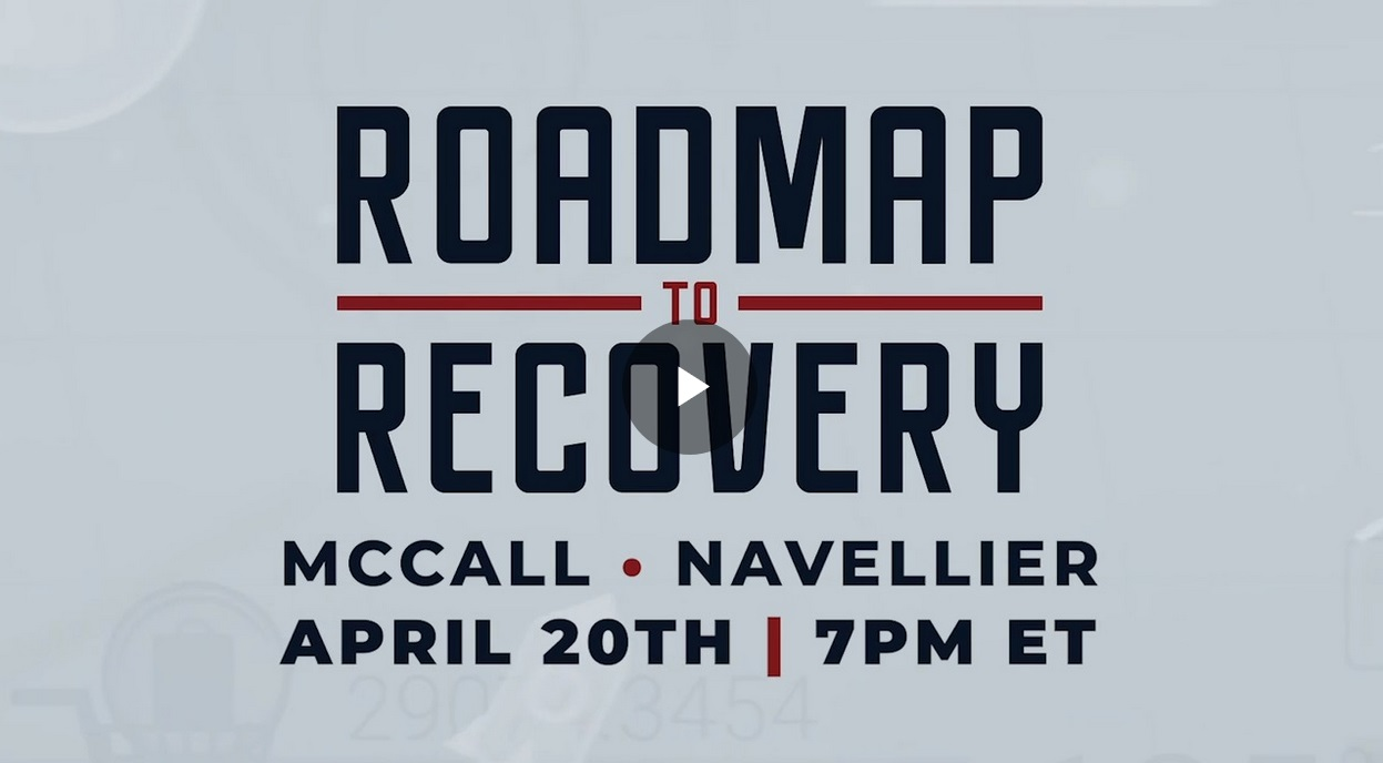 Matt McCall and Louis Navellier Road Map to Recovery